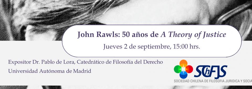 John Rawls: 50 años de A Theory of Justice